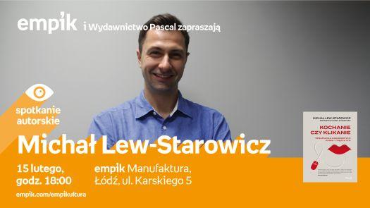 Michał Lew-Starowicz - spotkanie autorskie