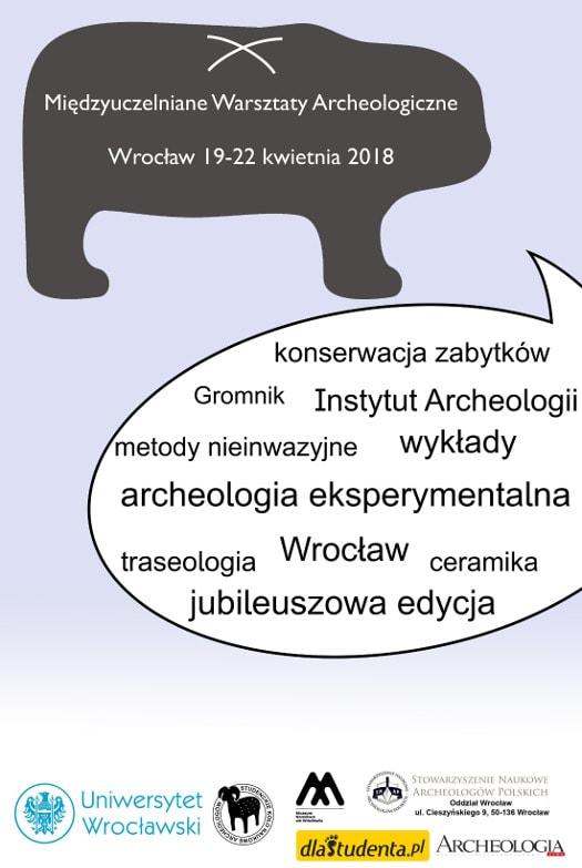 X Międzyuczelniane Warsztaty Archeologiczne