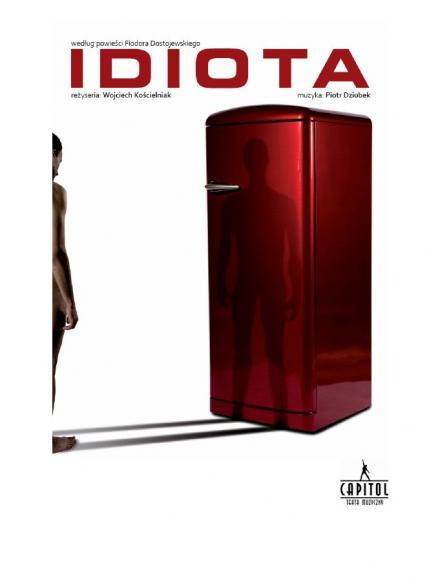 """""""Idiota"""" - spektakle premierowe"""