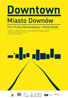"Film ""Downtown. Miasto downów"""