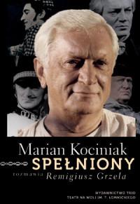 Intrygujący wywiad z Marianem Kociniakiem