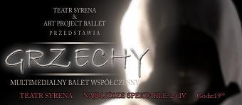 """""""Grzechy"""" w Teatrze Syrena"""