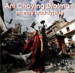 Ani Choying Drolma - mantry buddyjskie