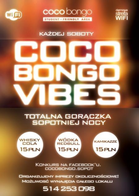 Coco Bongo VIBES
