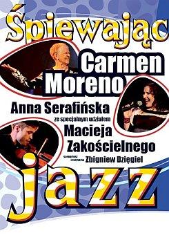 Carmen Moreno, Anna Serafińska, Maciej Zakościelny