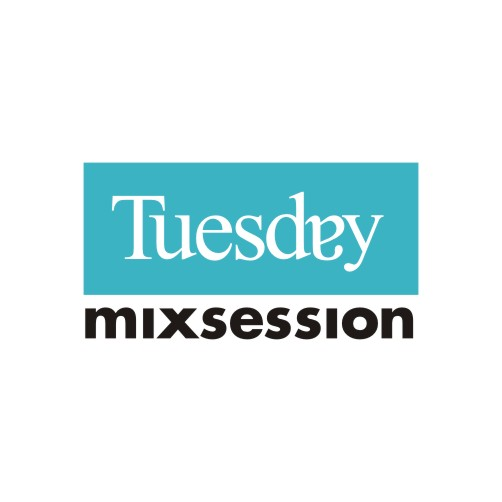 Tuesday Mix Session