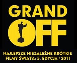 GRAND OFF Najlepsze Niezależne Krótkie Filmy Świat