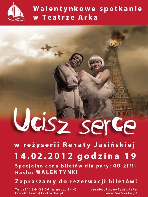 "Spektakl ""Ucisz serce"" Teatru Arka"