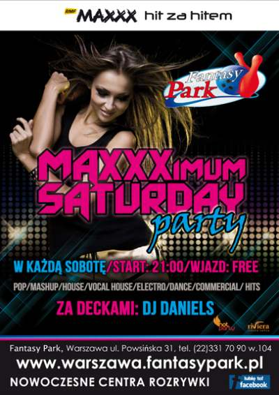 Maxxximum Saturday Party