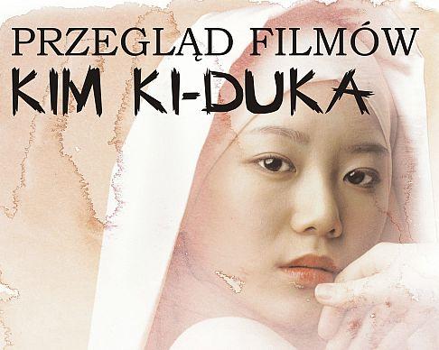 Przegląd filmów Kim Ki-Duka