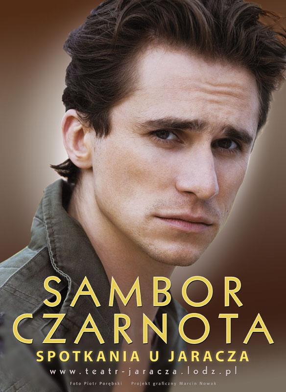 """""""Spotkania u Jaracza""""- Sambor Czarnota"""