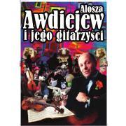 Alosza Awdiejew i Jego Gitarzyści