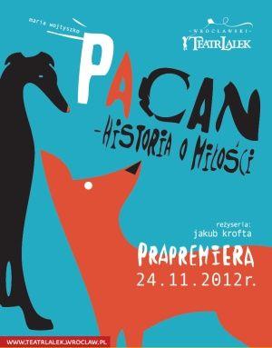 """Pacan - historia o miłości"" - prapremiera"