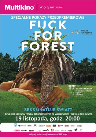"""Przedpremierowy pokaz filmu """"Fuck For Forest"""