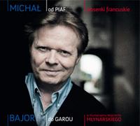 "Michał Bajor ""Od Piaf do Garou"""