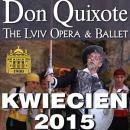 Don Quixote - The Lviv Opera & Ballet - Wroc�aw