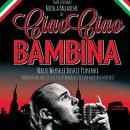 Ciao Ciao Bambina - Wroc�aw