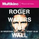 Roger Waters The Wall - koncert w Multikinie