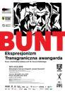 """""""Bunt"""" - Ekspresjonizm  - Transgraniczna awangarda - wystawa grafiki - Wroc�aw"""