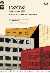 Lwów 24 czerwca 1937. Miasto, architektura, modernizm - Wrocław