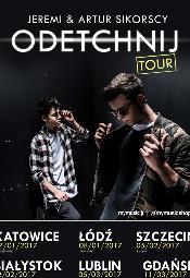 """Jeremi i Artur Sikorscy """"ODETCHNIJ TOUR"""" - Szczecin"""
