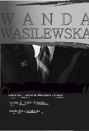 Wanda Wasilewska w Teatrze Fredry w Gnieźnie