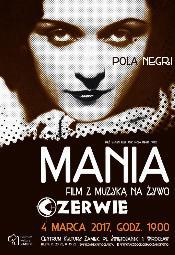 """""""Mania"""" z Polą Negri i muzyką na żywo"""