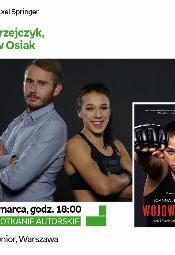 Spotkanie z Joanną Jędrzejczyk oraz Przemysławem Osiakiem