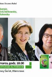 Wojciech Eichelberger, Renata Arendt-Dziurdzikowska, Maria Moneta-Malewska