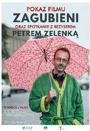 """Spotkanie z Petrem Zelenką i pokaz filmu """"Zagubieni"""""""