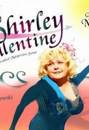 Shirley Valentine w Teatrze Żelaznym