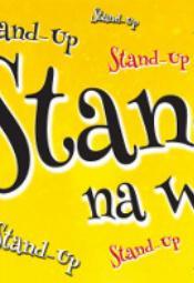 Stand-up na Wrocku: Paweł Reszela/Kuba Wardęga/Juliusz Sipika