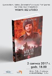 Wołyń. Bez litości - spotkanie i promocja książki