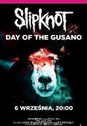 """Slipknot - Day of The Gusano"" w Multikinie"
