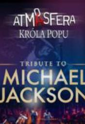 Atmasfera: Tribute to Michael Jackson Symfonicznie