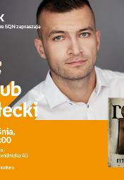 Jakub Małecki - spotkanie autorskie