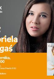 Gabriela Gargaś - spotkanie autorskie