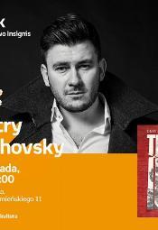 Dmitry Glukhovski - spotkanie autorskie