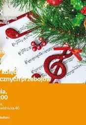 Koncert kolęd i świątecznych przebojów