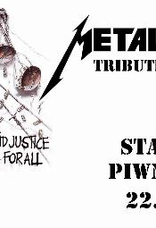 "Metallica Tribute Show: ""...And Justice for All""!"