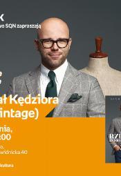 Michał Kędziora (Mr Vintage) - spotkanie autorskie