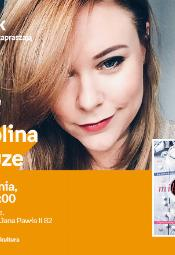 Karolina Krauze - spotkanie autorskie