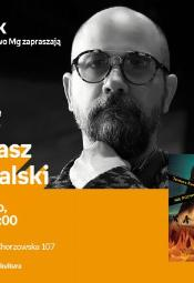 Spotkanie z Tomaszem Kowalskim