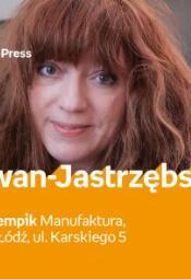 Ewa Karwan-Jastrzębska - spotkanie autorskie