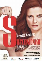 Supermenka - monodram Jowity Budnik