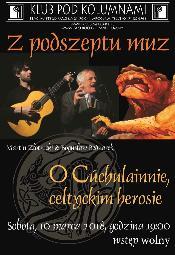 O celtyckim herosie opowie dr hab. Bogusław Bednarek