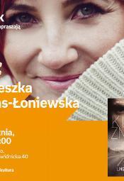 Agnieszka Lingas - Łoniewska - spotkanie autorskie