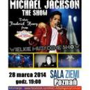 """Michael Jackson"" The Show - Pozna�"