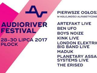 Te gwiazdy otwierają listę artystów na Audioriver 2017! - audioriver 2017, audioriver bilety, audioriver line up