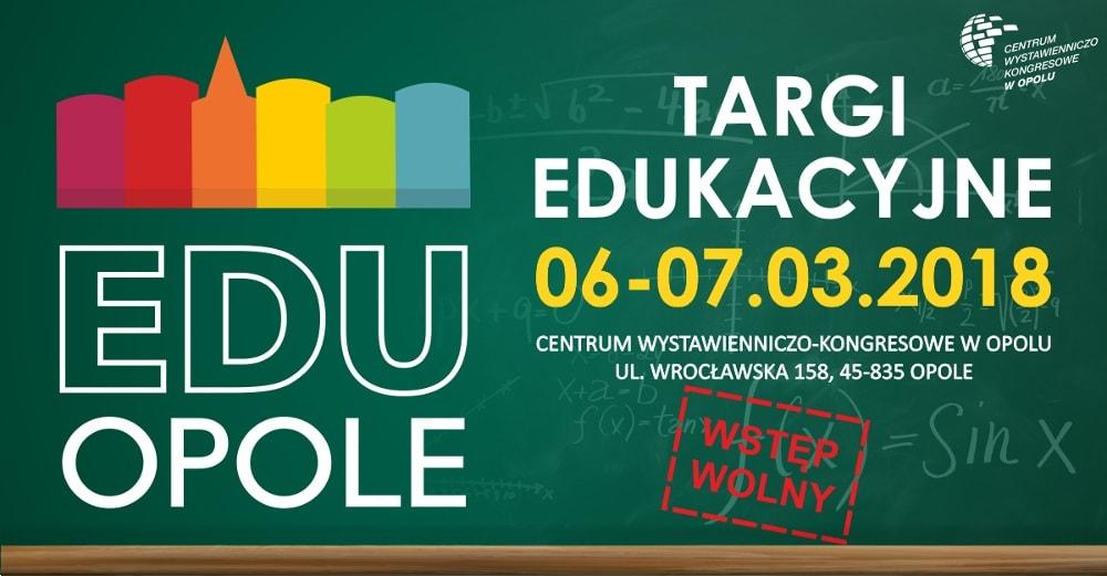 Targi Edukacyjne odbędą się w Centrum Wystawienniczo - Kongresowym w Opolu.